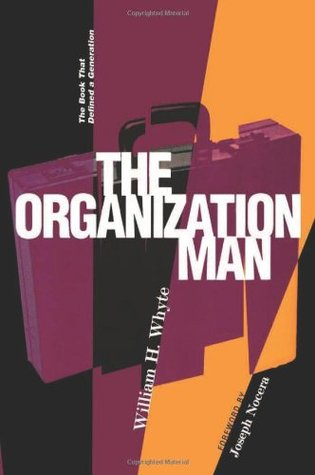 The Organization Man Quotes and Summary - Taylor Pearson